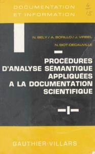 Nathalie Bely et A. Borillo - Procédures d'analyse sémantique appliquées à la documentation scientifique.