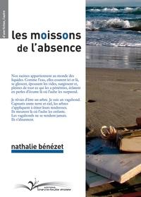 Nathalie Bénezet - Les moissons de l'absence.