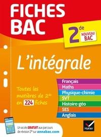 Nathalie Benguigui et Patrice Brossard - Fiches bac L'intégrale 2de - nouveau programme de Seconde (2020-2021).