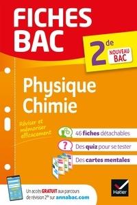 Nathalie Benguigui et Patrice Brossard - Fiches bac Physique-Chimie 2de - nouveau programme de Seconde (2020-2021).