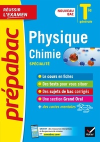 Nathalie Benguigui et Patrice Brossard - Physique-Chimie Tle générale (spécialité) - Prépabac Réussir l'examen Bac 2022 - nouveau programme de Terminale.
