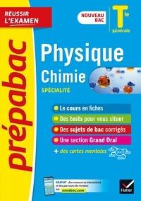 Nathalie Benguigui et Patrice Brossard - Physique-Chimie Tle générale (spécialité) - Prépabac Réussir l'examen - nouveau bac 2020-2021.