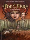 Nathalie Bernard et Pauline Amélie Pops - De Poil & de Fer Tome 2 : Le temps des bêtes.