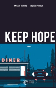 Nathalie Bernard et Frédéric Portalet - Keep hope.