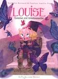 Nathalie Bernard et Pauline Amélie Pops - Louise Tome 2 : Louise est tristounette.