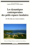 Nathalie Bernardie et François Taglioni - Les dynamiques contemporaines des petits espaces insulaires - De l'île-relais aux réseaux insulaires.