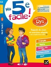 Nathalie Bertrand et Sandrine Besnard - Ma 5e facile ! adapté aux enfants DYS ou en difficulté d'apprentissage - cahier d entraînement toutes matières.
