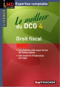 Le meilleur du DCG4 - Droit fiscal.pdf