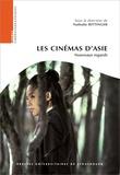 Nathalie Bettinger - Les cinémas d'Asie - Nouveaux regards.