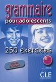 Nathalie Bié et Philippe Santinan - Grammaire pour adolescents - 250 exercices niveau débutant.