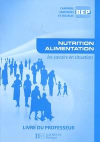 Ucareoutplacement.be Nutrition alimentation BEP CSS - Livre du professeur Image