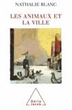 Nathalie Blanc - Animaux et la Ville (Les).