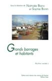 Nathalie Blanc et Sophie Bonin - Grands barrages et habitants - Les risques sociaux du développement.