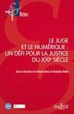 Nathalie Blanc et Mustapha Mekki - Le juge et le numérique : un défi pour la justice du XXIe siècle.
