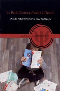 Nathalie Blanc - Le Petit Nicolas s'invite à l'école ! - Quand psychologie rime avec pédagogie.
