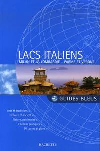 Nathalie Bloch-Pujo et Isabelle Villaud - Lacs italiens - Milan et la Lombardie, Parme et Vérone.