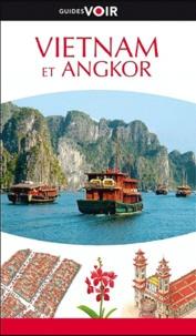 Nathalie Bloch-Pujo - Vietnam et Angkor.