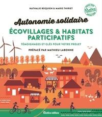 Nathalie Bocquien et Marie Thiriet - Autonomie solidaire écovillages & habitats participatifs - Témoignages et clés pour votre projet.