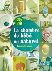 La chambre de bébé au naturel - Idées créatives et conseils déco.pdf