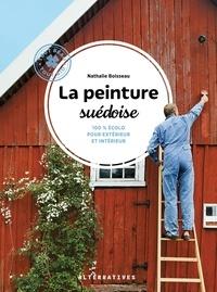 Nathalie Boisseau - La peinture suédoise - 100 % écolo pour intérieur et extérieur.