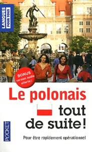 Nathalie Bolgert et Joanna Grzybowska - Le polonais tout de suite !.