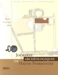 Nathalie Bolo et Florence Carré - Journées archéologiques de Haute-Normandie - Rouen, 24-26 mai 2013.