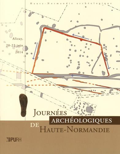 Nathalie Bolo et Florence Carré - Journées archéologiques de Haute-Normandie - Alizay, 20-22 juin 2014.