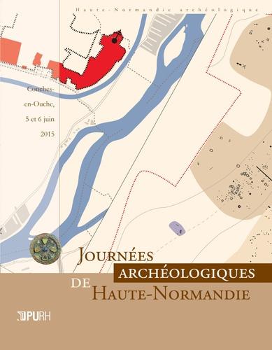 Nathalie Bolo et Florence Carré - Journées archéologiques de Haute-Normandie - Conches-en-Ouche, 5 et 6 juin 2015.