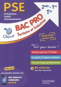 Nathalie Bonnefont et Martine Cerrato - PSE (Prévention - Santé - Environnement) 2de 1re Tle Bac Pro Tertiaire et Industriel.