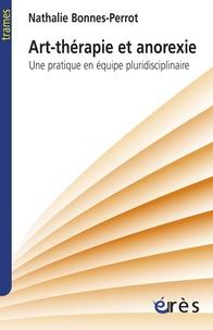 Art-thérapie et anorexie - Une pratique en équipe pluridisciplinaire.pdf