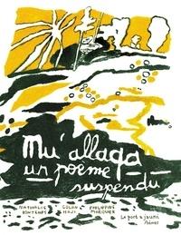 Nathalie Bontemps et Golan Haji - Mu'allaqa - Un poème suspendu.