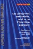 Nathalie Boucher-Petrovic - Les collectivités territoriales, actrices de l'éducation populaire - Conférence de consensus, Paris, 2006.
