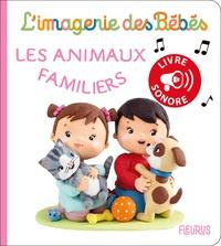 Nathalie Boudineau et Christelle Mekdjian - Les animaux familiers.