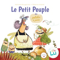 Nathalie Bougerolle et Mélanie Hillairet - Petit peuple des patates.