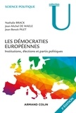 Nathalie Brack et Jean-Michel De Waele - Les démocraties européennes - Institutions, élections et partis politiques.