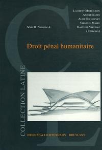 Nathalie Brahier et Ariane Roussy - Droit pénal humanitaire.