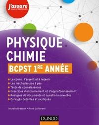 Nathalie Bresson et Anne Guillerand - Physique chimie BCPST 1re année.