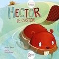 Nathalie Breton et AnneMarie Bourgeois - Hector le castor - Collection BAMBOU.