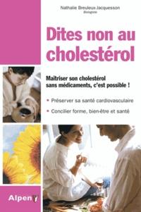 Nathalie Breuleux - Dites non au cholestérol.