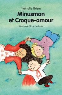 Nathalie Brisac - Minusman et Croque-amour.
