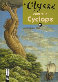 Nathalie Brisac - Ulysse contre le Cyclope. 1 CD audio