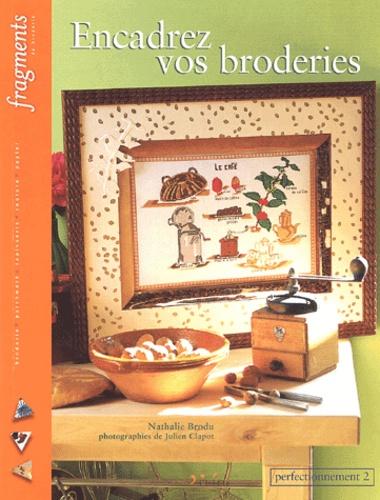 Nathalie Brodu - Encadrez vos broderies - Perfectionnement 2.