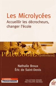 Les Microlycées - Accueillir les décrocheurs, changer lécole.pdf