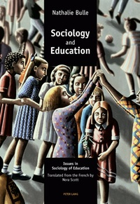 Nathalie Bulle - Sociology and Education - Issues in Sociology of Education.