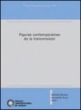 Nathalie Burnay - Figures contemporaines de la transmission.