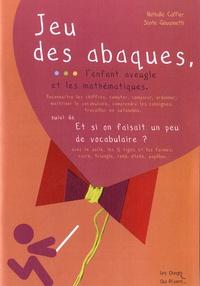 Nathalie Caffier et Sante Giovannetti - Jeu des abaques, l'enfant aveugle et les mathématiques suivi de Et si on faisait un peu de vocabulaire ?.