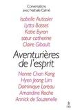 Nathalie Calmé - Aventurières de l'éveil - Dix femmes remarquables.