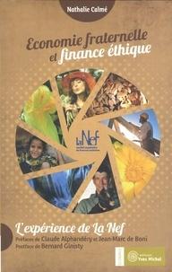 Nathalie Calmé - Economie fraternelle et finance éthique - L'expérience de la Nef.