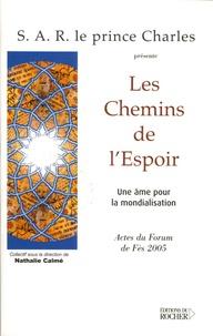 Nathalie Calmé - Les chemins de l'espoir - Une âme pour la mondialisation.