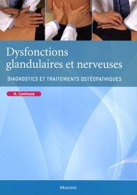 Dysfonctions glandulaires et nerveuses- Diagnostics et traitements ostéopathiques - Nathalie Camirand |